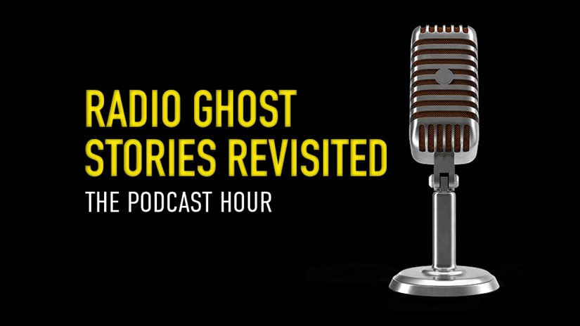 Radio Ghost Stories Revisited, The Podcast Hour