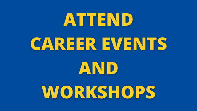Attend Career Events and Workshops