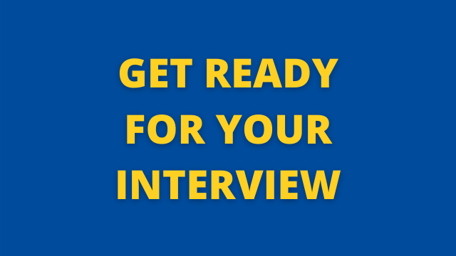 Get Ready for Your Interview