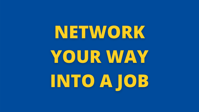 Network Your Way into a Job