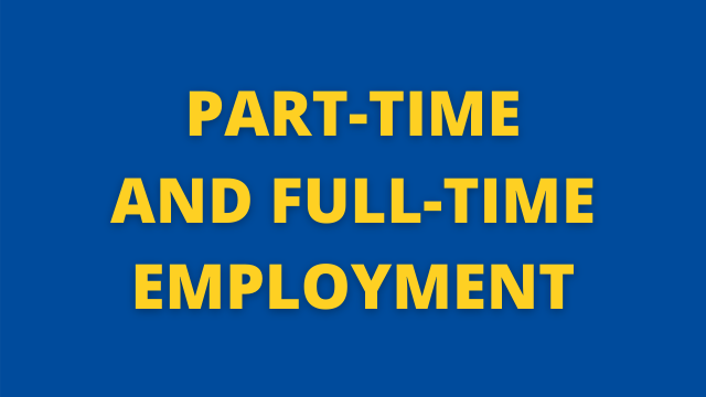 Part-time and Full-time Employment
