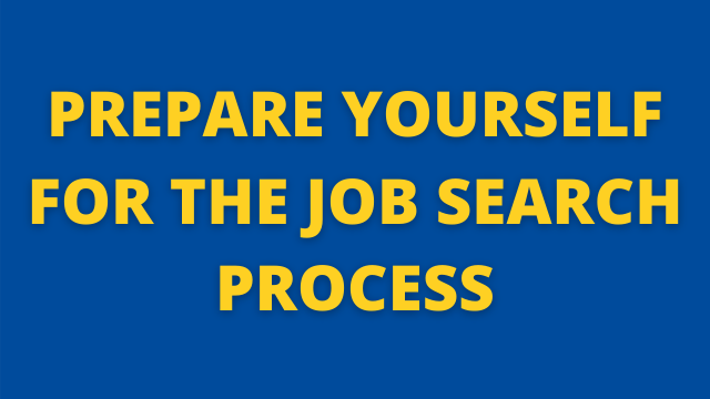 Prepare Yourself for the Job Search Process