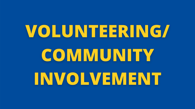 Volunteering/Community Involvement